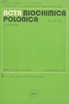 Acta biochimica Polonica, Vol. 20, No. 3, 1973
