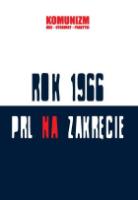 fd1352d0e4ccb6 Rok 1966. PRL na zakręcie.