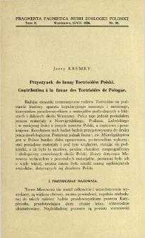 Przyczynek do fauny Tortricidów Polski = Contribution à la faune des Tortricides de Pologne