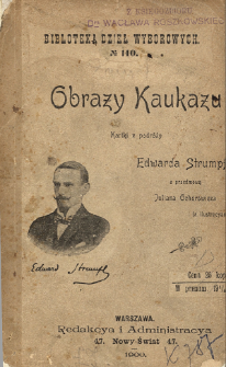 Obrazy Kaukazu : kartki z podróży : (z ilustracyami)
