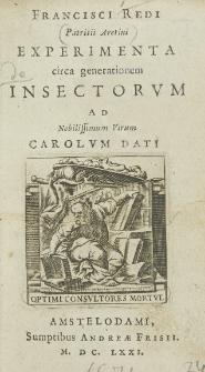 Francisci Redi [...] Experimenta circa generationem insectorum ad nobilissimum virum Carolum Dati