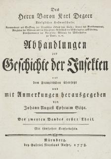 Abhandlungen zur Geschichte der Insekten aus dem Französischen übersetzt und mit Anmerkunge [...]. T. 2, cz. 1