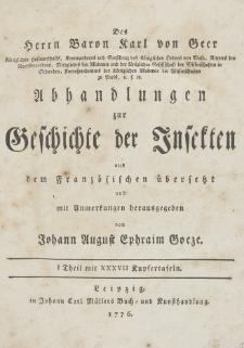 Abhandlungen zur Geschichte der Insekten aus dem Französischen übersetzt und mit Anmerkunge [...]. T. 1, p. 1-4