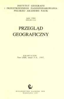 Przegląd Geograficzny T. 69 z. 3-4 (1997)