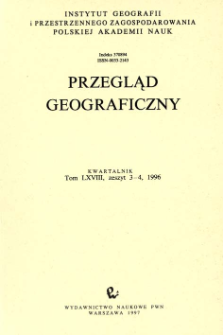 Przegląd Geograficzny T. 68 z. 3-4 (1996)