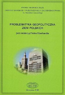 Problematyka geopolityczna ziem polskich = Geopolitical problems of Polish territories