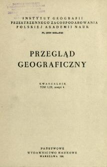 Przegląd Geograficzny T. 53 z. 4 (1981)