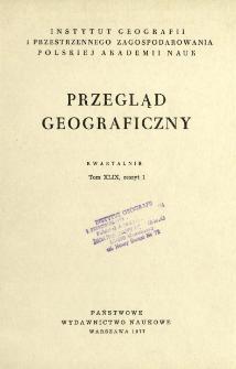 Przegląd Geograficzny T. 49 z. 1 (1977)