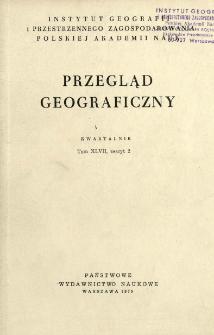 Przegląd Geograficzny T. 47 z. 2 (1975)