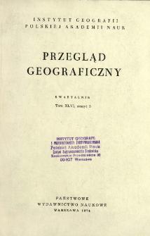Przegląd Geograficzny T. 46 z. 3 (1974)