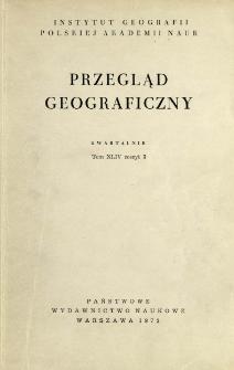 Przegląd Geograficzny T. 44 z. 3 (1972)