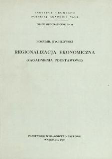Regionalizacja ekonomiczna : zagadnienia podstawowe = Economic regionalization ( essential problems) = Ekonomičeskoe rajonirovanie