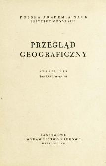 Przegląd Geograficzny T. 27 z. 3-4 (1955)
