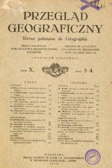 Przegląd Geograficzny T. 10 z. 3-4 (1930)