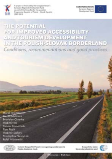 The potential for improved accessibility and tourism development in the Polish-Slovak borderland : conditions, recommendations and good practices