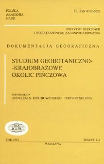 Studium geobotaniczno-krajobrazowe okolic Pińczowa = Geobotanical and landscape case-study in Pinczów areas