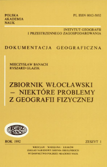 Zbiornik włocławski - niektóre problemy z geografii fizycznej = Włocławek reservoir some problems of physical geography
