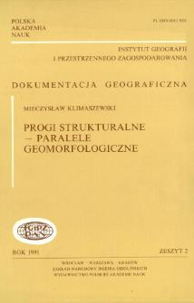 Progi strukturalne - paralele geomorfologiczne = Geomorphological comparison of structural thresholds