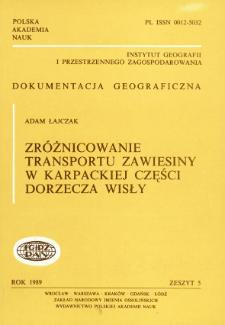 Zróżnicowanie transportu zawiesiny w karpackiej części dorzecza Wisły = Differentiation of suspended matter transportation in the Carpathian part of the Vistula catchment