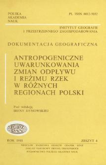 Antropogeniczne uwarunkowania zmian odpływu i reżimu rzek w różnych regionach Polski = Antropogenic determinants of changes in river run-off and regimen in different regions of Poland