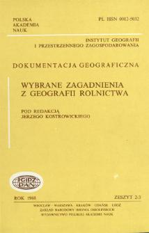 Wybrane zagadnienia z geografii rolnictwa = Selected problems of agricultural geography