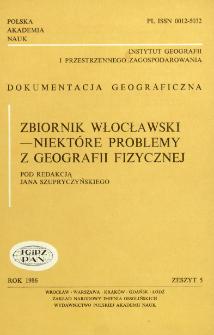 Zbiornik włocławski - niektóre problemy z geografii fizycznej : praca zbiorowa = Włocławek reservoir some problems of physical geography