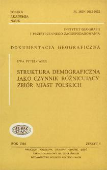 Struktura demograficzna jako czynnik różnicujący zbiór miast polskich = Demographic structure as a factor differentiating a set of Polish towns