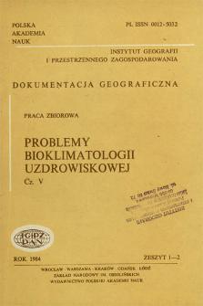 Problemy bioklimatologii uzdrowiskowej : praca zbiorowa. Cz. 5 = Problems of bioclimatology of health resorts
