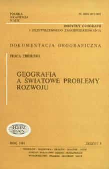 Geografia a światowe problemy rozwoju = Geography and the world development problems