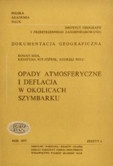 Opady atmosferyczne i deflacja w okolicach Szymbarku = Precipitation and eolian processes in the region of Szymbark