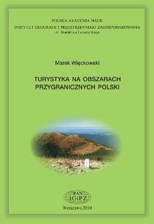 Turystyka na obszarach przygranicznych Polski = Tourism in the border-adjacent areas of Poland