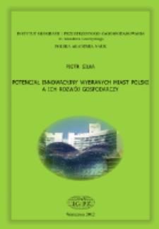 Potencjał innowacyjny wybranych miast Polski a ich rozwój gospodarczy = Innovation potential of selected Polish cities and their economic development