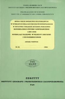 Sfera usług społeczno-kulturalnych w wybranych krajach środkowo-europejskich w ostatniej dekadzie istnienia nakazowo-rozdzielczego systemu gospodarczego (1980-1989) = Sphere of socio-cultural services in some Central European countries in the last decade of existence of the commanded economy (1980-1989) ; Potencjały naukowe w Polsce w 1990 roku i ich rozmieszczenie(1980-1989) = Sciences potentials of Poland in 1990 and their regional distribution