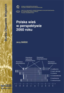 Polska wieś w perspektywie 2050 roku = Polish countryside in a 2050 perspective