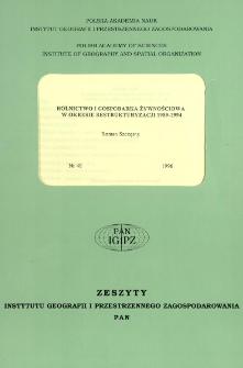Rolnictwo i gospodarka żywnościowa w okresie restrukturyzacji 1989-1994 = Agriculture and food supply in restructuring period 1989-1994