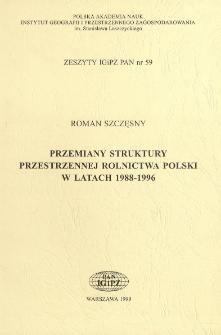 Przemiany struktury przestrzennej rolnictwa Polski w latach 1988-1996