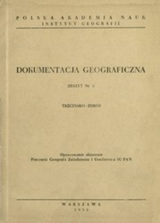 Trzcińsko-Zdrój : opracowanie zbiorowe Pracowni Geografii Zaludnienia i Osadnictwa IG PAN.