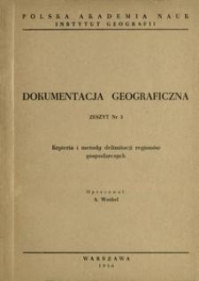 Kryteria i metody delimitacji regionów gospodarczych