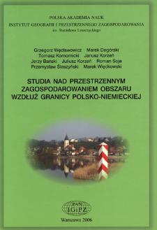 Studia nad przestrzennym zagospodarowaniem obszaru wzdłuż granicy polsko-niemieckiej = Studies on spatial development of the Polish-German border region