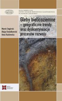 Gleby bielicoziemne - geograficzne trendy oraz dyskontynuacje procesów rozwoju