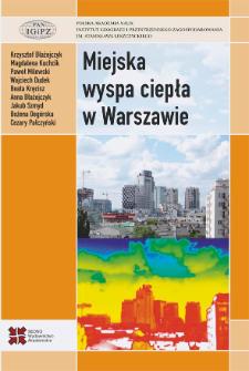 Miejska wyspa ciepła w Warszawie : uwarunkowania klimatyczne i urbanistyczne