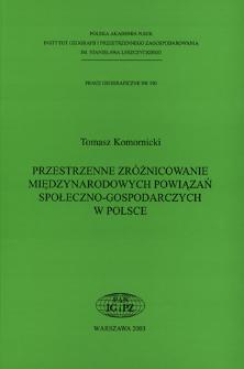 Przestrzenne zróżnicowanie międzynarodowych powiązań społeczno-gospodarczych w Polsce = Spatial differentiation to international social and economical linkages in Poland