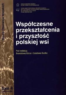Współczesne przeobrażenia i przyszłość polskiej wsi