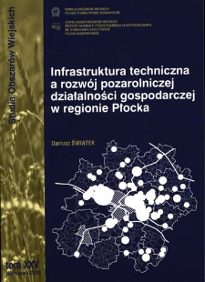 Infrastruktura techniczna a rozwój pozarolniczej działalności gospodarczej w regionie Płocka