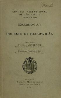 Congrès International de Géographie, Varsovie. Excursion A 1, Polesie et Białowieża