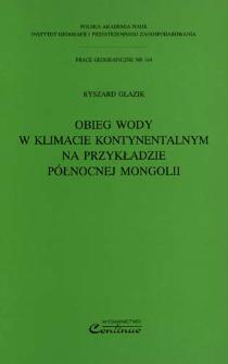 Obieg wody w klimacie kontynentalnym na przykładzie północnej Mongolii = Water circulation in the continental climate on example of Northern Mongolia