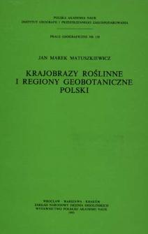 Krajobrazy roślinne i regiony geobotaniczne Polski = Vegetation landscape and geobotanical regions of Poland
