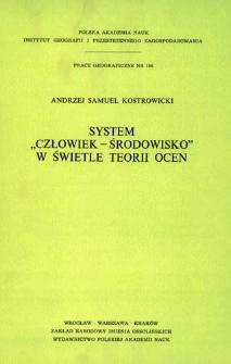 "System ""człowiek - środowisko"" w świetle teorii ocen = ""Men - environment"" system in the light of th theory of evaluation"