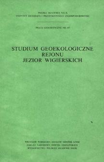 Studium geoekologiczne rejonu jezior wigierskich : opracowanie zbiorowe = Geoèkologičeskaâ monografiâ rajona vigerskih ozër = Geo-ecological study of the Wigry lakes region