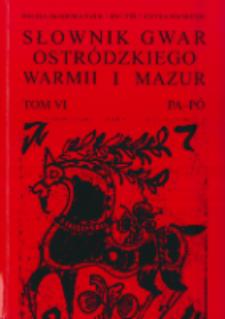Słownik gwar Ostródzkiego, Warmii i Mazur. T. 6, PA-PÓ